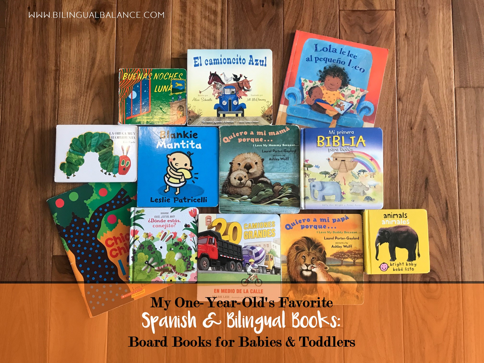 My 1-Year-Old's Favorite Spanish and Bilingual Books: Best Board Books for Babies and Toddlers