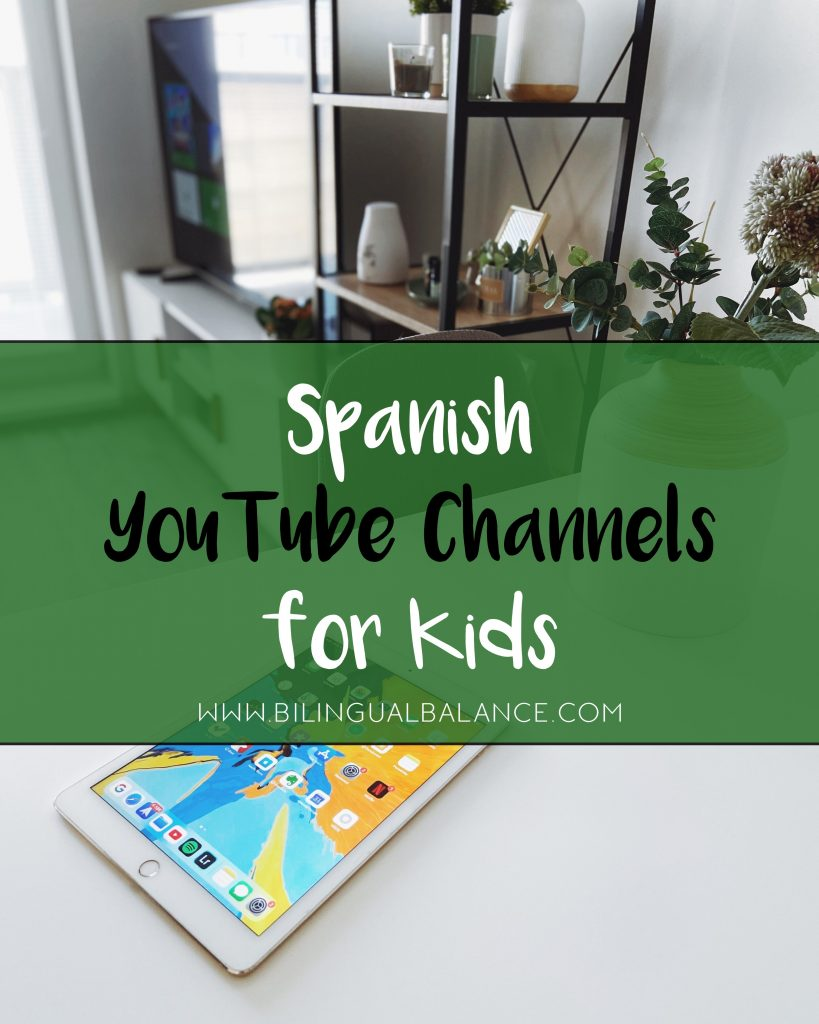 Entertaining and educational Spanish YouTube channels for kids.  The best recommendations for preschoolers, language learning, cartoons, and music/movement!