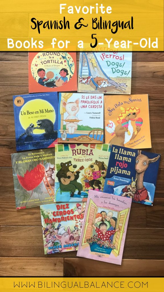 Favorite Spanish and bilingual books for a five-year-old.