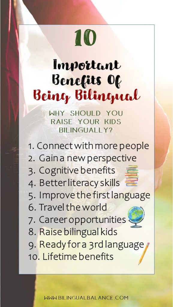 Ten important benefits of being bilingual to consider when raising bilingual kids.