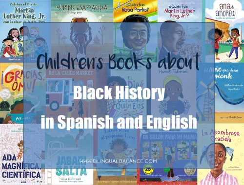 Children's books about Black history and with Black protagonists available in Spanish and English.