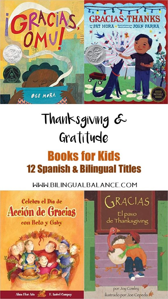 Thanksgiving and gratitude books for kids: 12 Spanish and bilingual titles.