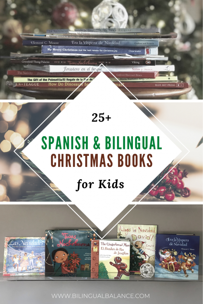 25+ Spanish and bilingual Christmas picture books for kids.
