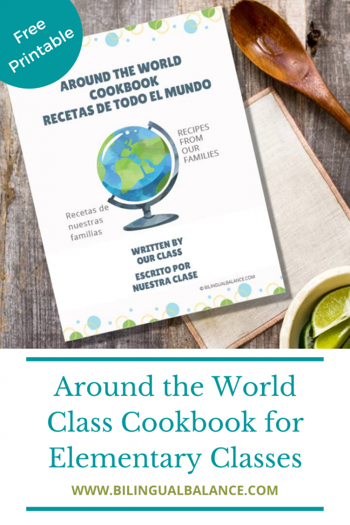 Around the World Class Cookbook: Ideas & Free Printable from Bilingual Balance.
