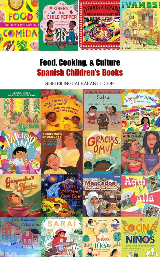 Food, cooking, & culture: 20+ favorite Spanish books to share with kids