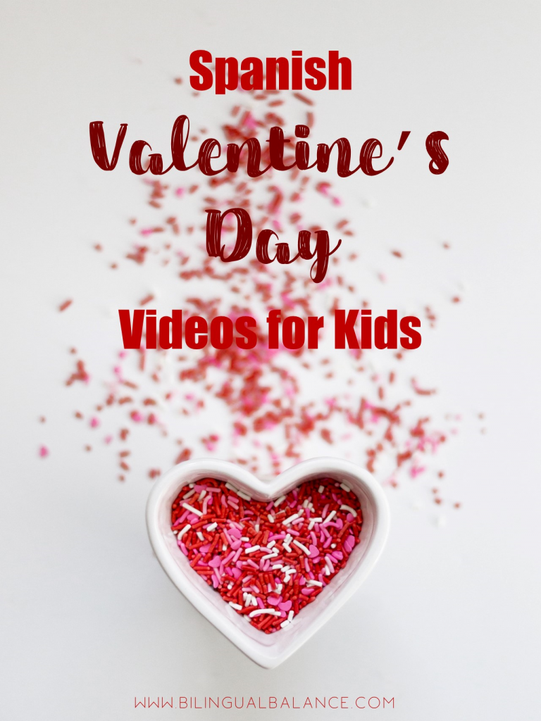 10 Spanish videos for kids on Valentine's Day.