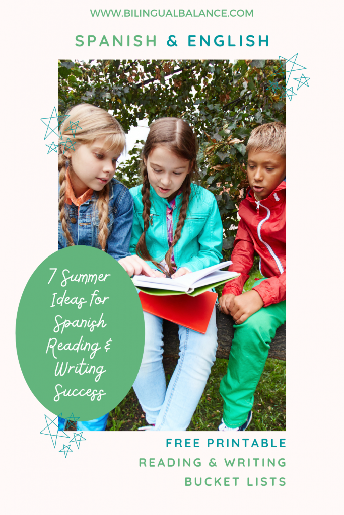 7 summer ideas for Spanish reading and writing success from Bilingual Balance.