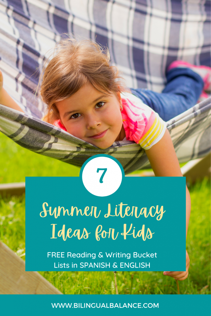 7 summer literacy ideas for kids with free printable reading and writing bucket lists in Spanish and English.