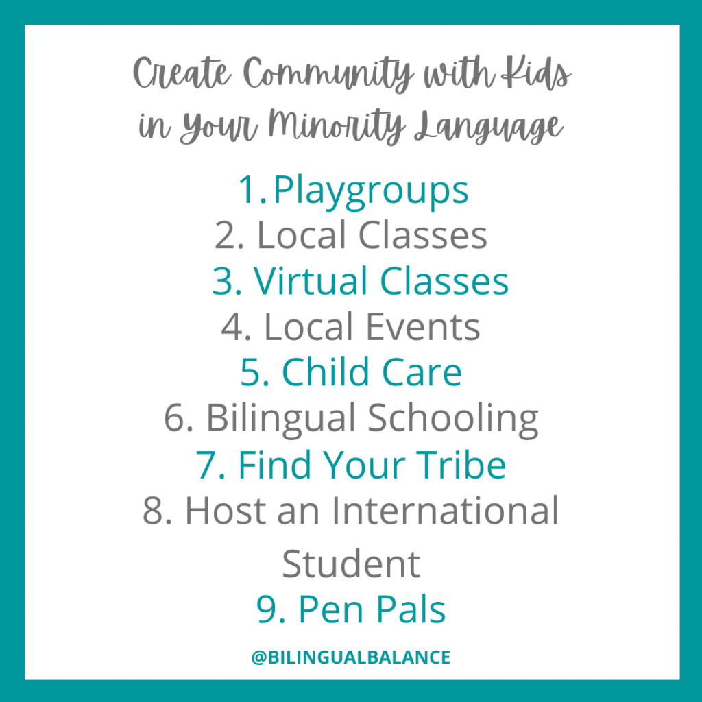 9 ways to create community with kids in your minority language from Bilingual Balance.