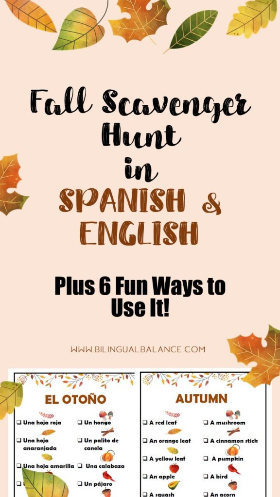 Fall Scavenger Hunt in Spanish & English with 6 Fun Ways to Use It from Bilingual Balance.
