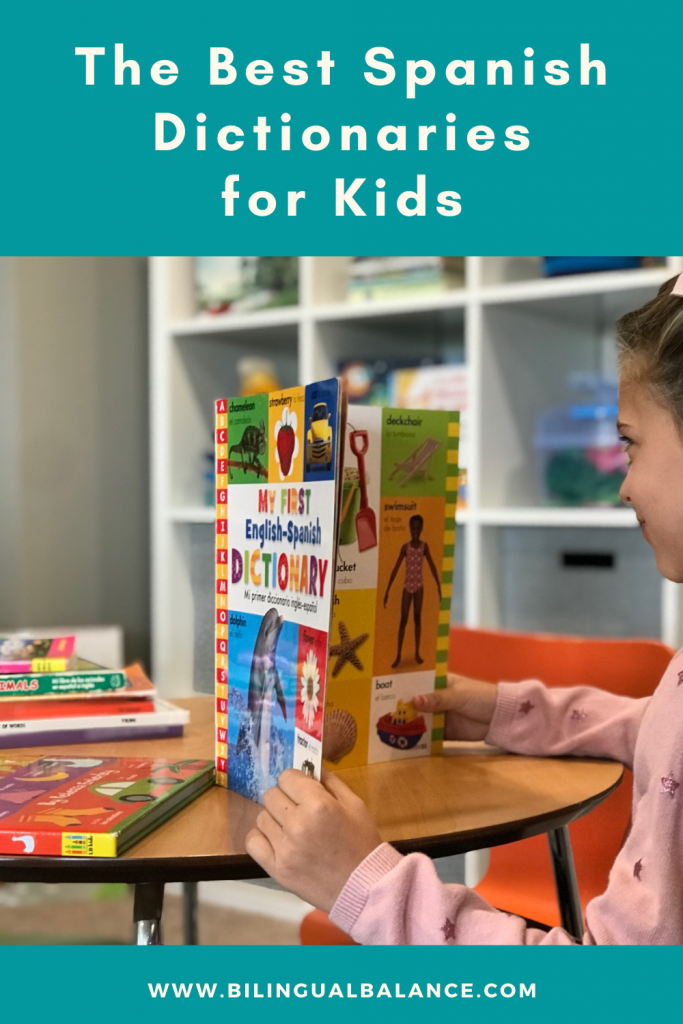 Top 10 favorite print and online Spanish dictionaries for children of all ages from Bilingual Balance.